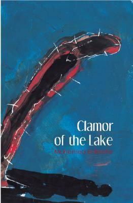 Clamour of the Lake (Hardback)