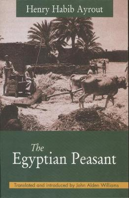The Egyptian Peasant (Paperback)