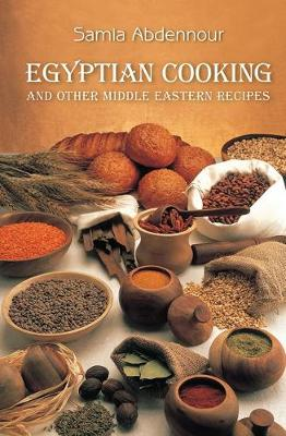 Egyptian Cooking: And Other Middle Eastern Recipes (Spiral bound)
