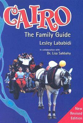 Cairo: The Family Guide (Paperback)