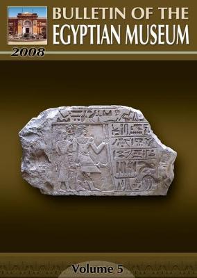 Bulletin of the Egyptian Museum: v. 5 (Paperback)