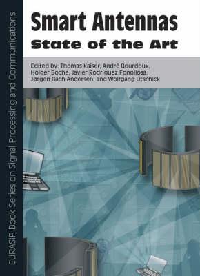 Smart Antennas - State of the Art: Pt. 3 - EURASIP Book Series on Signal Processing & Communications (Hardback)