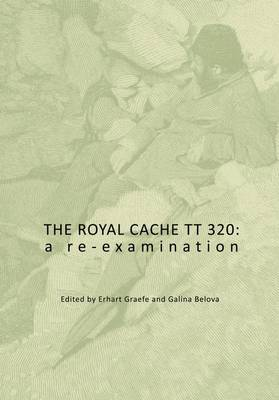 The Royal Cache TT 320: A Re-Examination (Paperback)