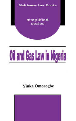 Oil and Gas Law in Nigeria (Paperback)