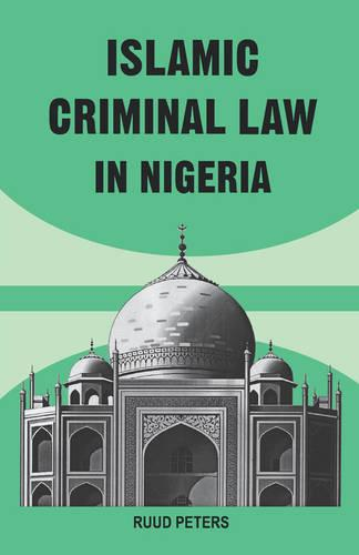 Islamic Criminal Law in Nigeria (Paperback)