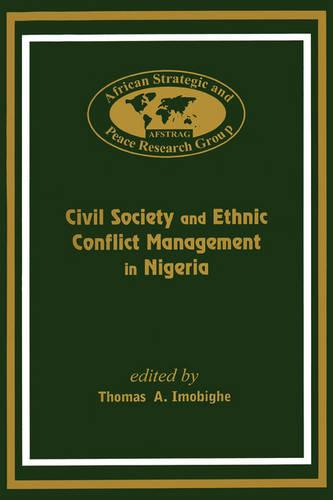Civil Society and Ethnic Conflict Management in Nigeria (Paperback)