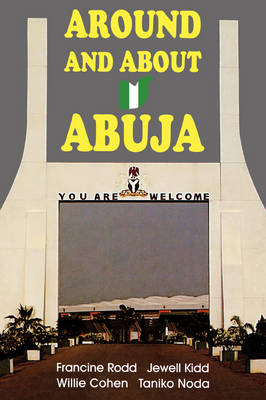 Around and about Abuja (Paperback)