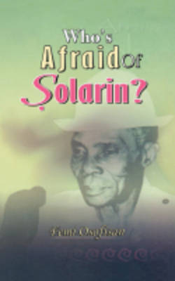 Who's Afraid of Solarin? (Paperback)