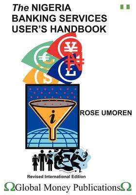 The Nigeria Banking Services User's Handbook (Paperback)