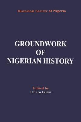 Groundwork of Nigerian History (Paperback)