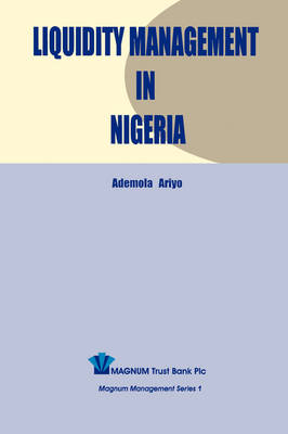 Liquidity Management in Nigeria (Paperback)