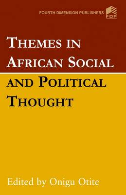 Themes in African Social and Political Thought (Paperback)