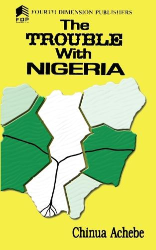 The Trouble with Nigeria (Paperback)
