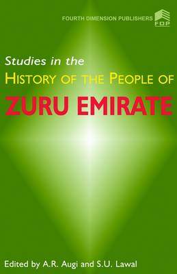 Studies in the History of the People of Zuru Emirate (Paperback)