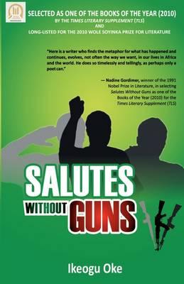 Salutes Without Guns (Paperback)
