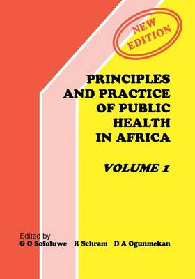 Principles and Practice of Public Health in Africa: v. 1 (Paperback)