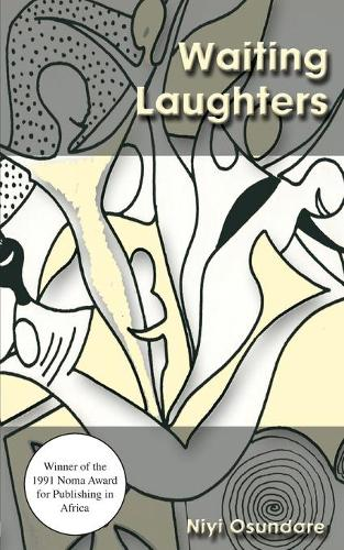 Waiting Laughters: A Long Song in Many Voices (Paperback)