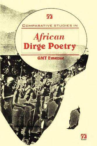 Comparative Studies in African Dirge Poetry (Paperback)