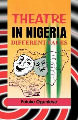 Theatre in Nigeria. Different Faces (Paperback)