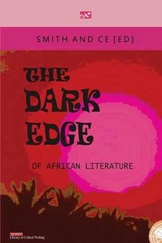 The Dark Edge of African Literature (Paperback)