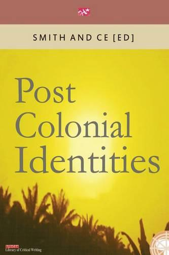 Post Colonial Identities (Paperback)