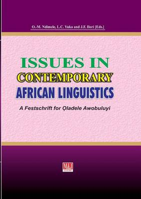 Issues in Contemporary African Linguistics: A Festschrift for Oladele Awobuluyi (Paperback)
