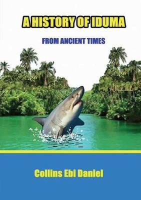 A History of Iduma from Ancient Times (Paperback)