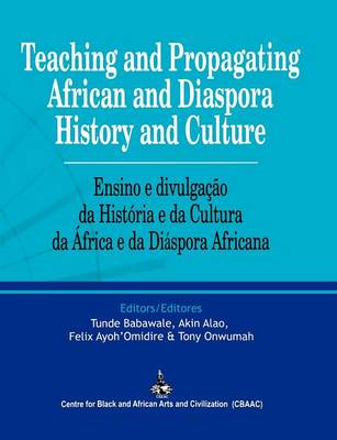 Teaching and Propagating African and Diaspora History and Culture (Paperback)