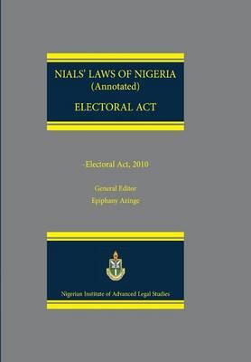 Nials Laws of Nigeria. Electoral ACT (Paperback)