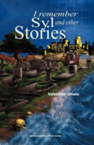 I Remember Syl and Other Stories (Paperback)