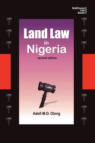 Land Law in Nigeria. Second Edition (Paperback)