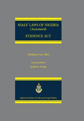 Nials Laws of Nigeria. Evidence ACT 2011 (Paperback)