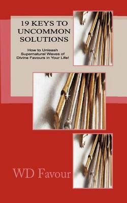 19 Keys to Uncommon Solutions (Paperback)