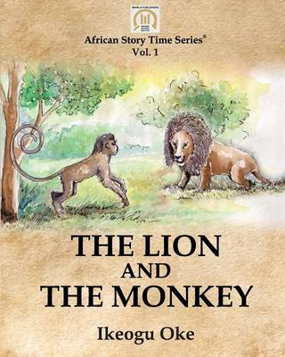 The Lion and the Monkey (Paperback)