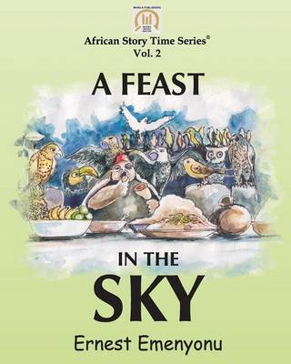 A Feast in the Sky (Paperback)