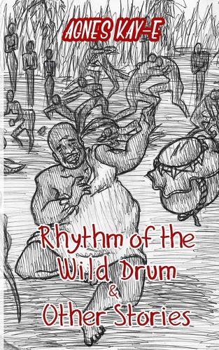 Rhythm of the Wild Drum & Other Stories (Paperback)
