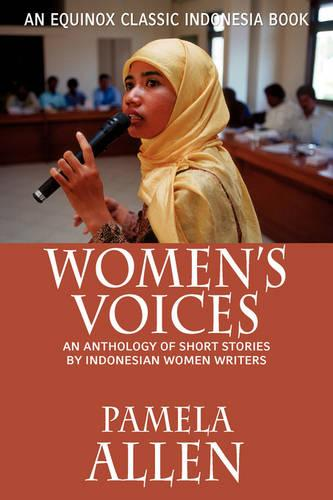 Women's Voices: An Anthology of Short Stories by Indonesian Women Writers (Paperback)