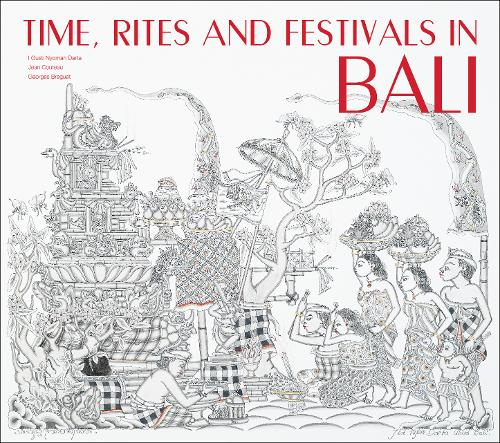 Time, Rites and Festivals in Bali (Hardback)