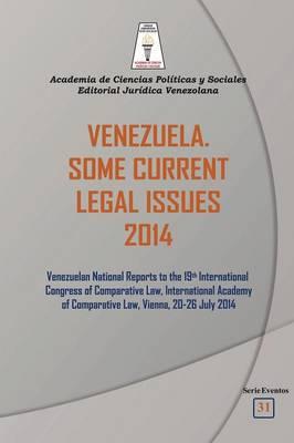 Venezuela. Some Current Legal Issues 2014 (Paperback)