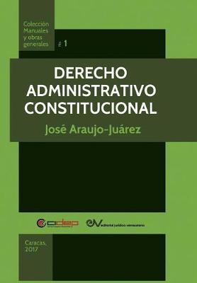 Derecho Administrativo Constitucional (Paperback)