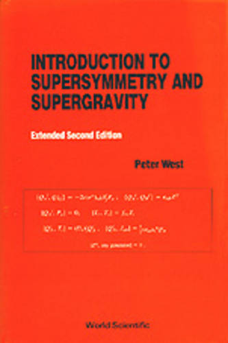 Introduction To Supersymmetry And Supergravity (Revised And Extended 2nd Edition) (Paperback)