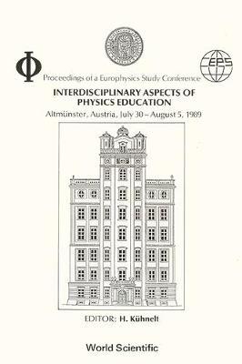 Interdisciplinary Aspects of Physics Education: Conference Proceedings (Hardback)
