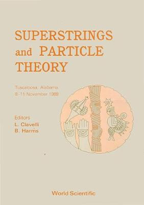 Superstrings and Particle Theory (Hardback)