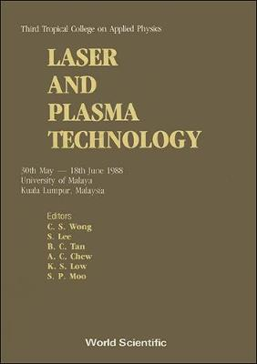 Laser and Plasma Technology: Conference Proceedings (Hardback)