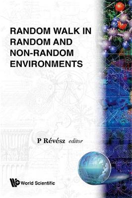 Random Walk In Random And Non-random Environments (Hardback)