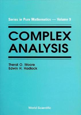 Complex Analysis - Series In Pure Mathematics 9 (Hardback)