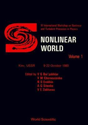 Nonlinear World: v. 1: Proceedings (Hardback)
