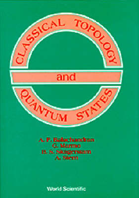 Classical Topology And Quantum States (Paperback)