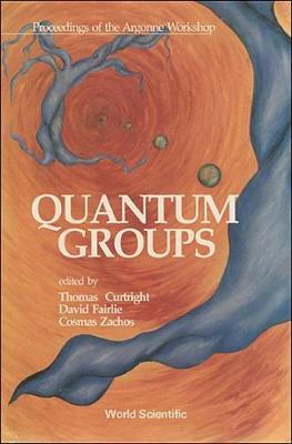 Quantum Groups: Workshop Proceedings (Hardback)