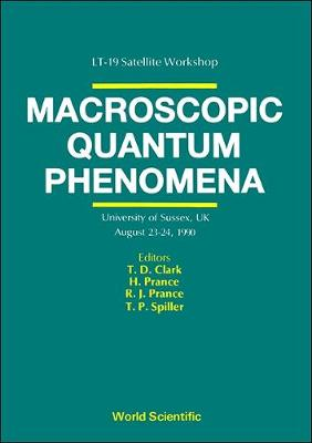 Macroscopic Quantum Phenomena: Proceedings (Hardback)